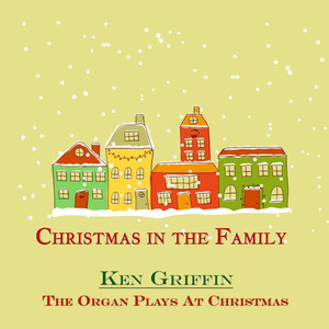 The Organ Plays at Christmas (Christmas in the Family) album
