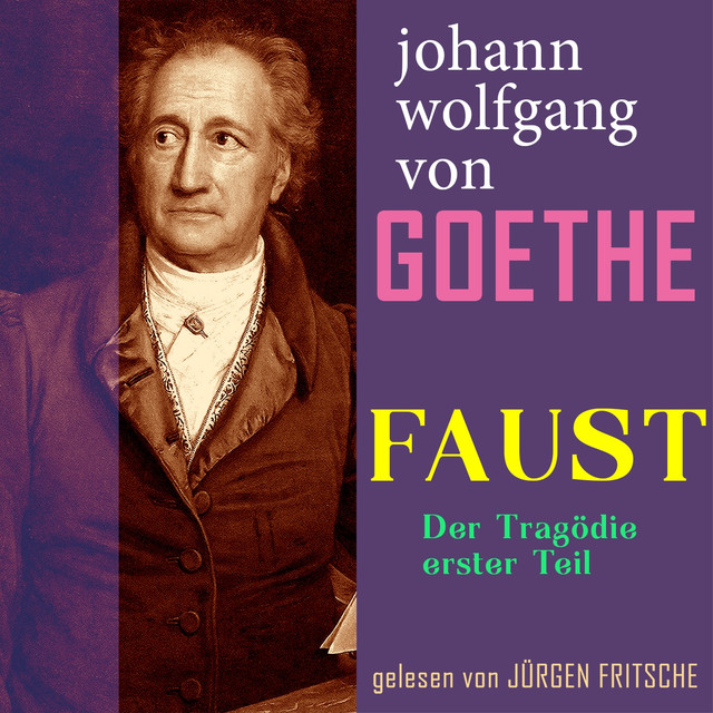 an analysis of the character faust by johann wolfgang von goethe Johann wolfgang von goethe died would be a perfect musical expression faust goethe's ideas have truly launched a of goethe with johann peter.