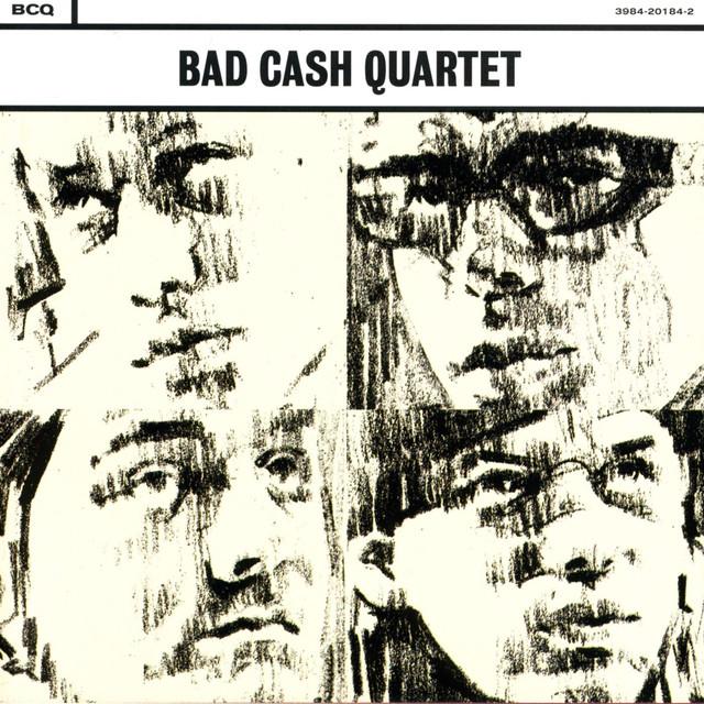 Skivomslag för Bad Cash Quartet: Bad Cash Quartet