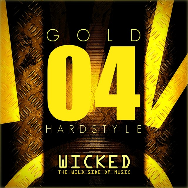 Wicked Hardstyle Gold 04