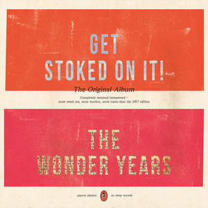 Get Stoked on It! (Remixed/Remastered) album