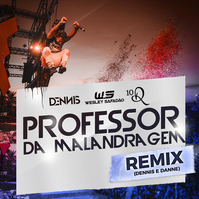 Professor Da Malandragem (Dennis DJ e DANNE Remix)