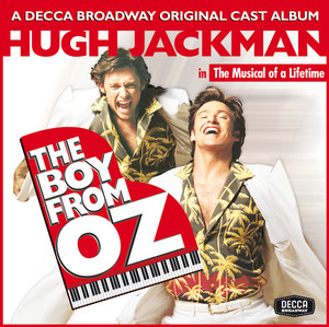 Peter Allen, Mitchel David Federan, Beth Fowler, Various Artists, Patrick Vaccariello, Jim Laev When I Get My Name In Lights - The Boy From Oz/Original Cast Recording/2003 cover