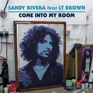 Come Into My Room (feat. LT Brown) Albümü