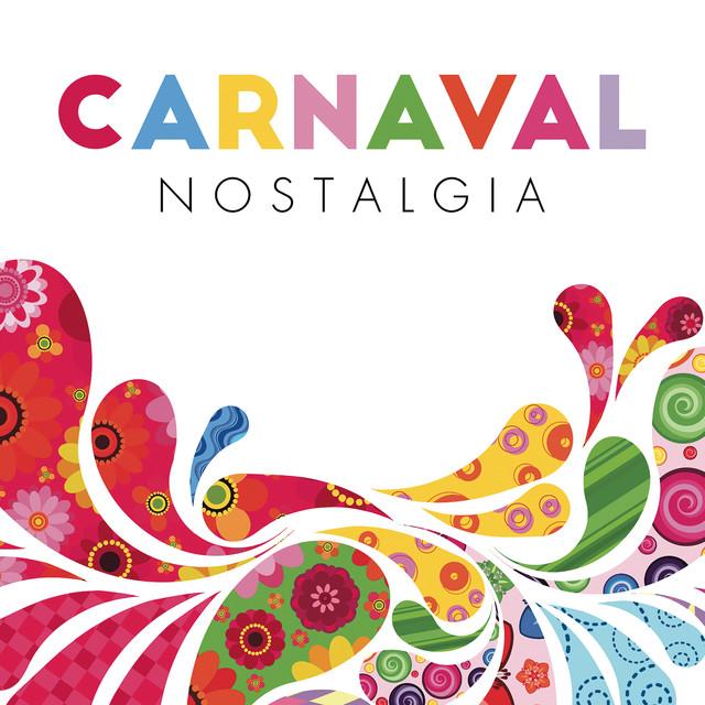 Carnaval Nostalgia