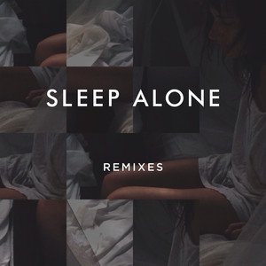 Sleep Alone (Remixes)