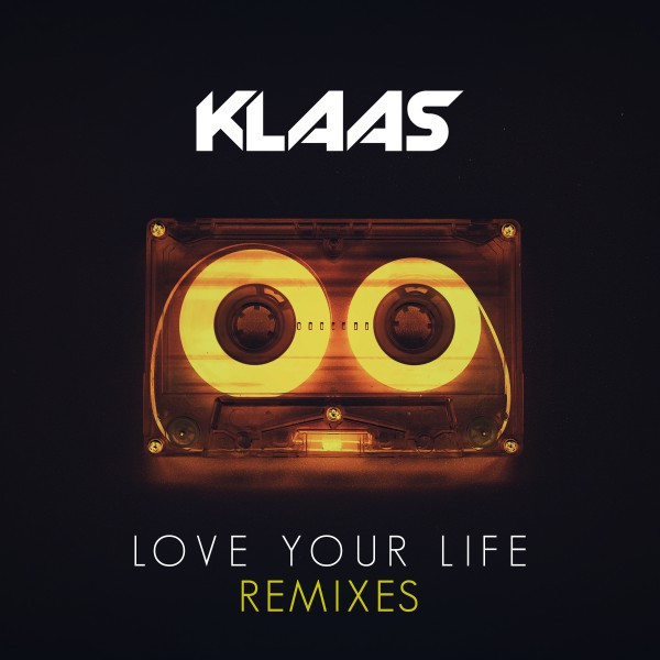 Love Your Life (Remixes)