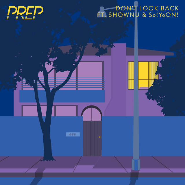 PREP, Shownu, So!YoON! - Don't Look Back image cover