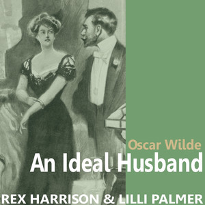 An Ideal Husband by Oscar Wilde Audiobook