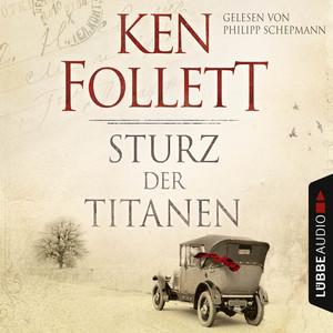 Sturz der Titanen - Die Jahrhundert-Saga (Ungekürzt) Audiobook