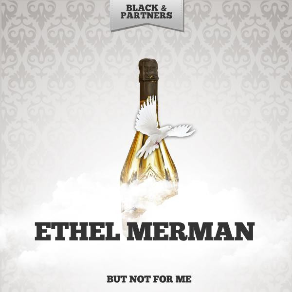 Ethel Merman But Not for Me album cover
