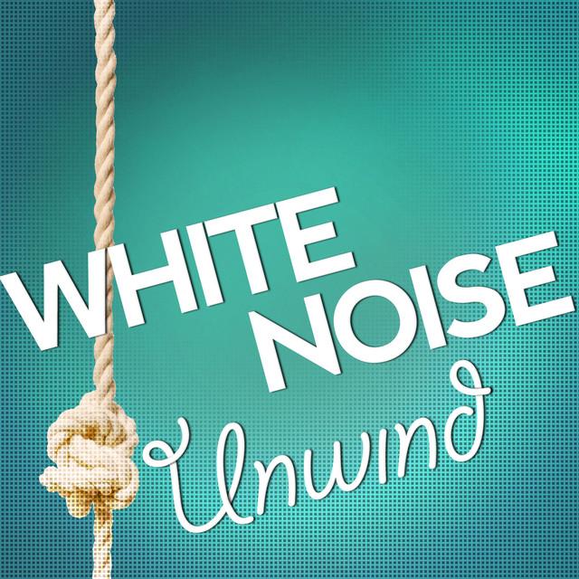 White Noise: Unwind Albumcover