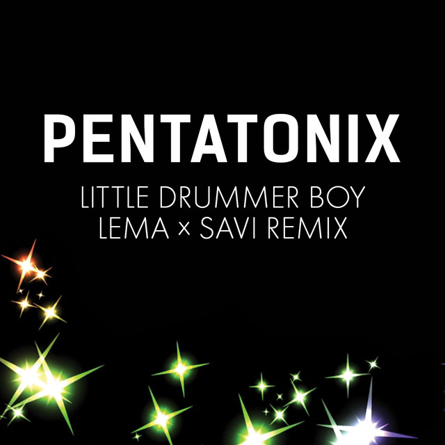 Little Drummer Boy (Lema x Savi Remix)