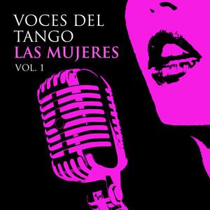 Voces del Tango- Las mujeres, Vol 1 album