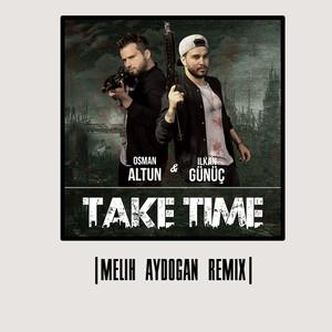 Take Time (Melih Aydogan Remix) Albümü