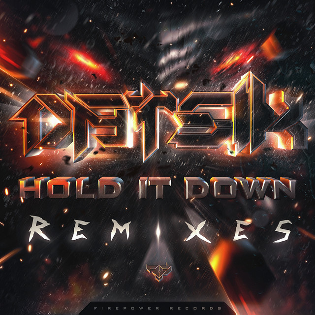 Hold It Down Remixes