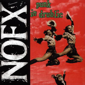 Punk In Drublic - Nofx