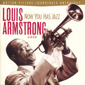 Now You Has Jazz: Louis Armstrong at M-G-M album