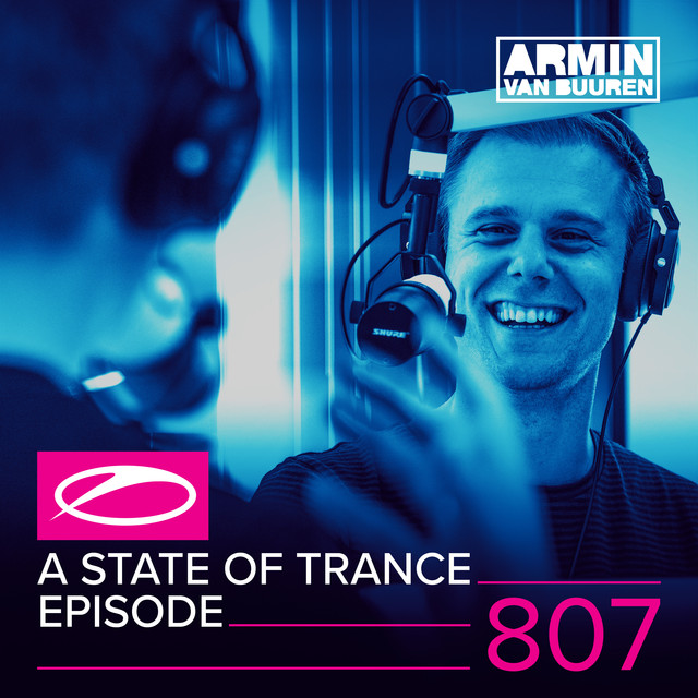 Album cover for A State Of Trance Episode 807 by Armin van Buuren