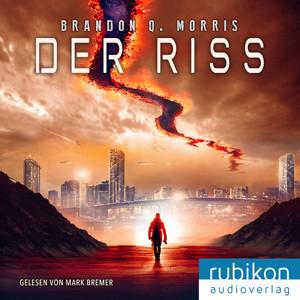 Der Riss Audiobook