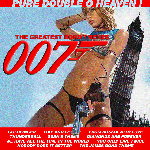 007 (Greatest Bond Themes) by Doctor Know on Spotify