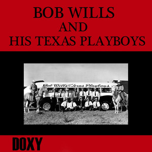 Bob Wills & His Texas Playboys San Antonio Rose cover