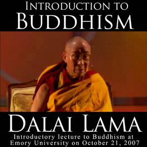 Teaching Of The Dalai Lama - Introduction To Buddhism Audiobook
