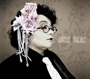 Mutatis Mutandis - Juliette