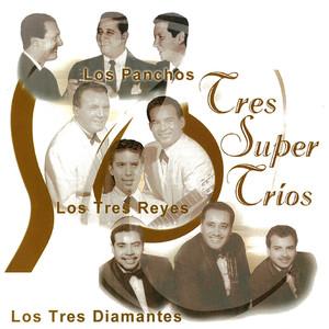 Tres Super Trios album