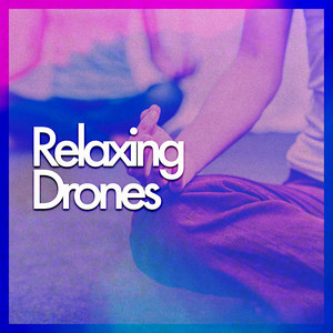 Relaxing Drones Albümü