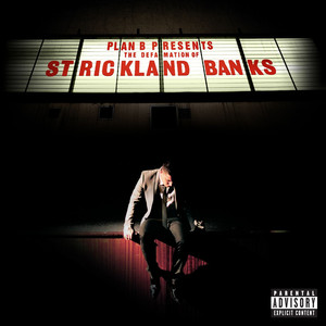 The Defamation of Strickland Banks - Plan B