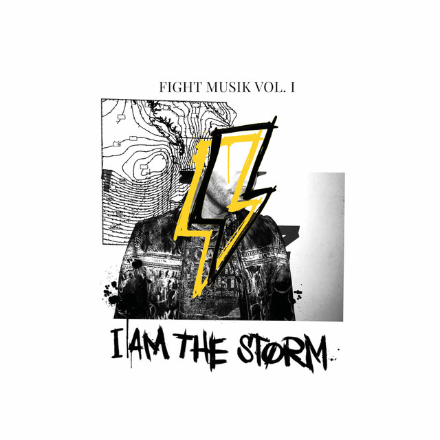 Album cover for Fight Musik, Vol. 1 by I AM THE STORM