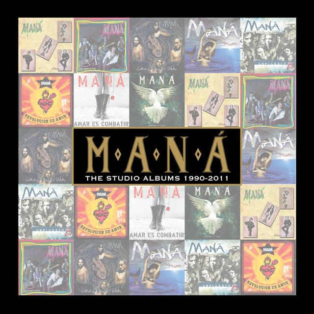 Maná The Studio Albums 1990-2011 album cover