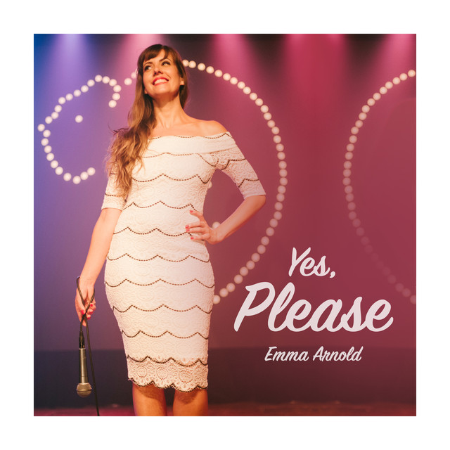 Album cover for Yes, Please by Emma Arnold