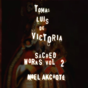 Tomás Luis de Victoria: Sacred Works Vol. 2 (Arr. for Guitar) Albumcover
