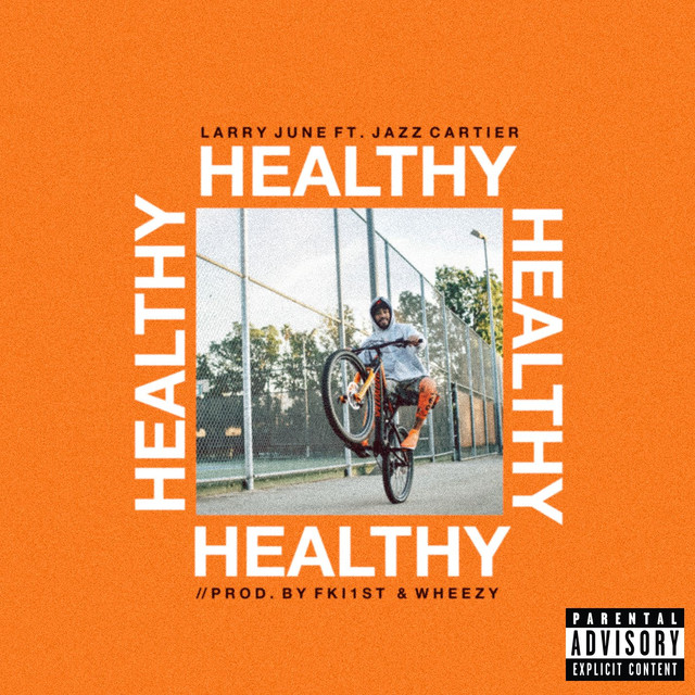 Healthy (feat. Jazz Cartier)