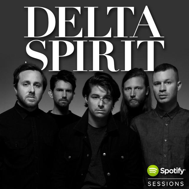 Delta Spirit - Spotify Sessions