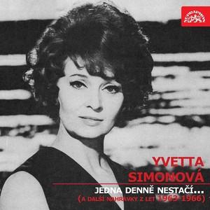 Yvetta Simonová - Jedna denně nestačí... (a další nahrávky z let 1963-1966)