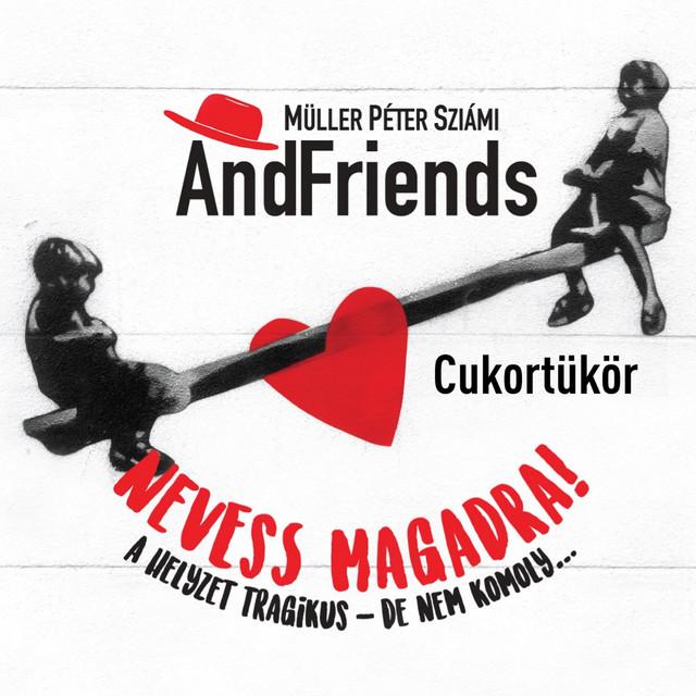 Müller Péter Sziámi AndFriends
