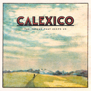 Calexico Bridge to Nowhere cover