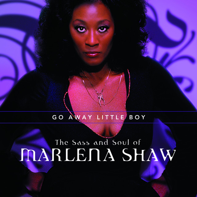Go Away Little Boy: The Sass And Soul Of Marlena Shaw