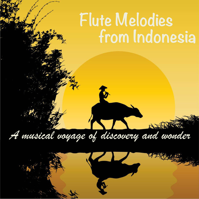 Flute Melodies from Indonesia by Andy Findon on Spotify