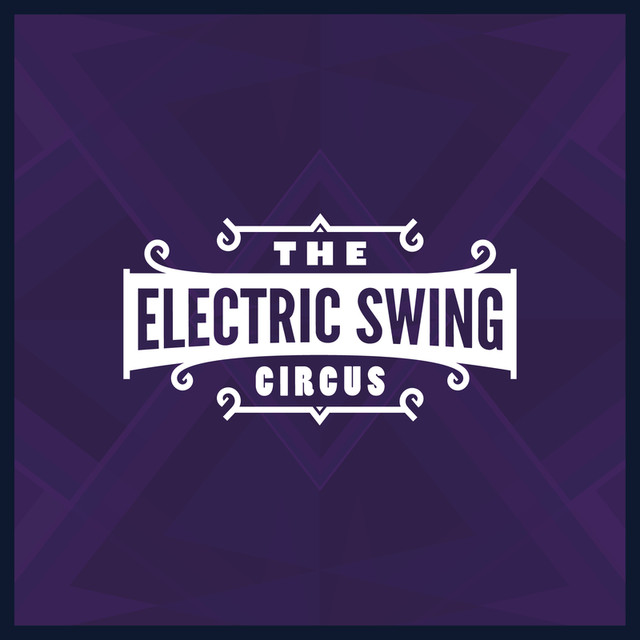 The Electric Swing Circus