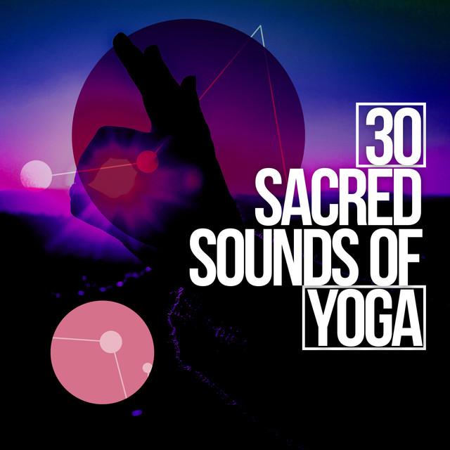 30 Sacred Sounds of Yoga