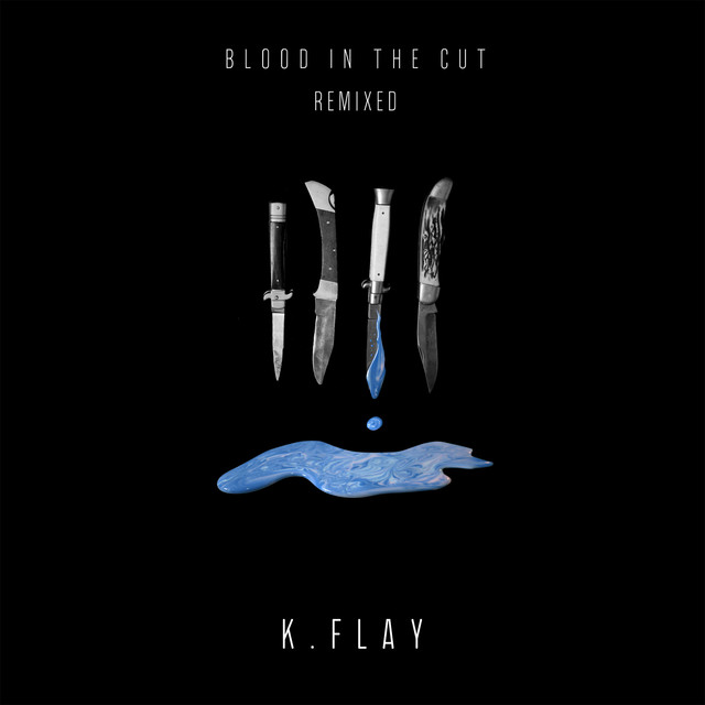 Blood In The Cut (Remixed)