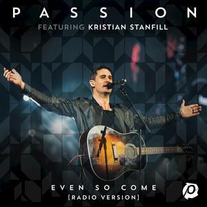 Even So Come (Radio Version/Live) Albümü