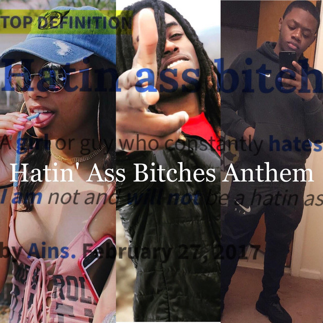 Hatin' Ass Bitches Anthem