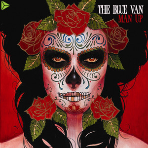 Man Up - The Blue Van