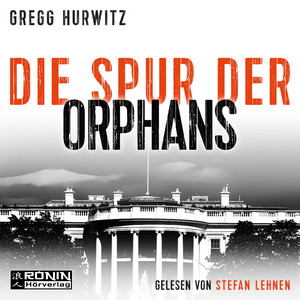 Die Spur der Orphans - Evan Smoak, Band 4 (Ungekürzt) Audiobook