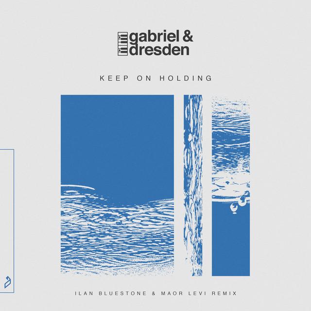 Keep On Holding - ilan Bluestone & Maor Levi Remix